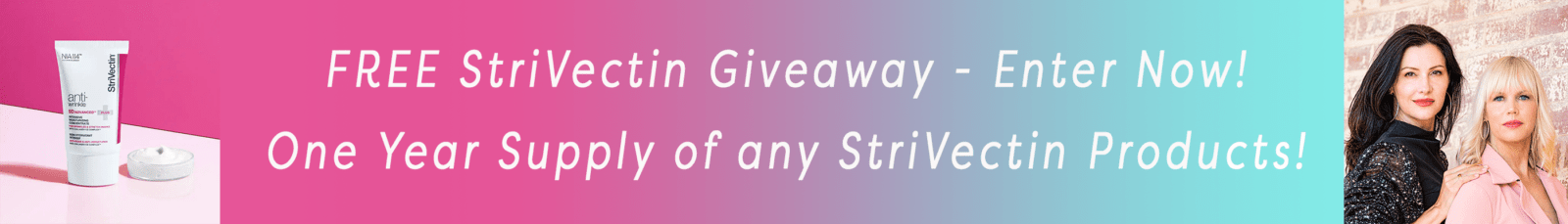 StriVectin Giveaway!
